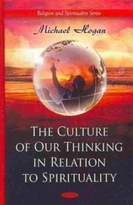 The Culture of Our Thinking in Relation to Spirituality